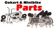 Complete Selection of Gokart and minibike Parts